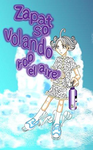Zapatos volando por el aire (Spanish Edition) by [ORIME, Kiyomi]