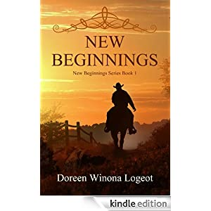 Dancing Northern Lights (New Beginnings Series) Doreen Winona Logeot