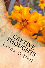 Captive Thoughts: Because We Are All Serving Time. by Linda O'Dell (2014-10-15) Paperback