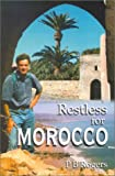 Restless for Morocco, Peter Rogers, 1857765362