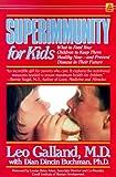 Superimmunity, Leo Galland, 0385298277