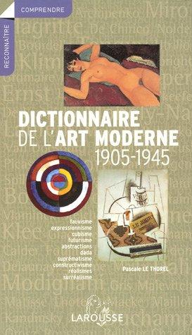 dictionnaire de l'art moderne 1905-1945 pdf