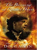 The Burning of Rachel Hayes, Doug Allyn, 0786273313