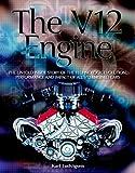The V12 Engine, Karl Ludvigsen, 1844250040
