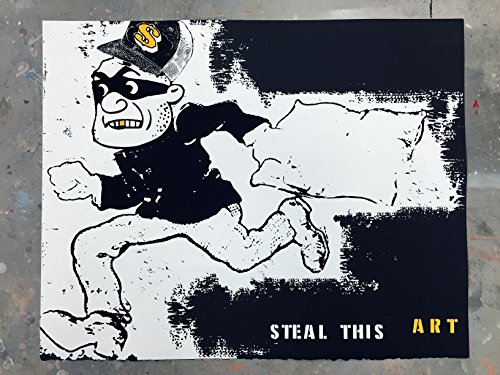 """16"""" x 20"""" - The Art of the Steal - Limited Edition Hand Silk Screened Art Painting Vintage Robber Funny Art by Rob Johnston Artist"""