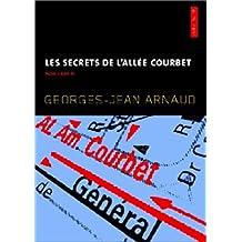 Les secrets de l'allée Courbet