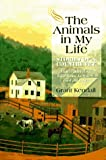 The Animals in My Life, Grant Kendall, 0876057466