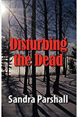 Disturbing the Dead by Sandra Parshall (May 01,2008) Paperback