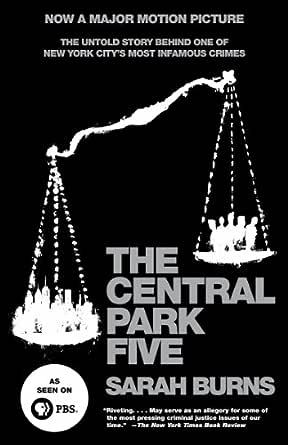 The Central Park Five Ebook Burns Sarah Kindle Store
