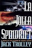 La Jolla Spindrift, Jack Trolley, 0786705132