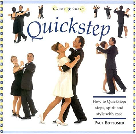 Quickstep Spirit and Style with Ease How to Quickstep Steps