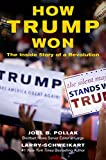 img - for How Trump Won: The Inside Story of a Revolution book / textbook / text book