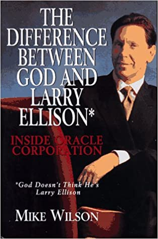 Book The Difference Between God and Larry Ellison