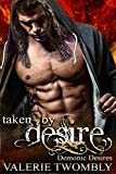 Taken By Desire (Demonic Desires #1)