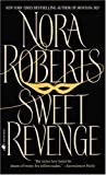 Sweet Revenge, Nora Roberts, 0553278592