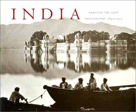 India Through the Lens: Photography 1840 - 1911 ePub fb2 ebook