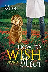 How to Wish Upon a Star (Howl at the Moon Book 3)
