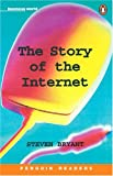 The Story of the Internet, Stephen Bryant, 058243047X