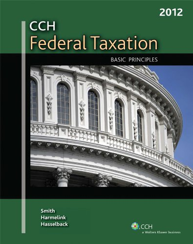 Federal Taxation: Basic Principles (2012)