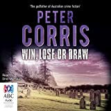 Win Lose Or Draw Cliff Hardy Book 42 By Peter Corris