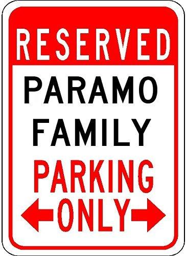 Paramo Family Parking   Customized Last Name   7 X10  Quality Aluminum Sign