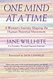 One Mind at a Time: A Woman's Journey Shaping the Human Potential Movement