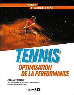 Tennis : Optimisation de la performance