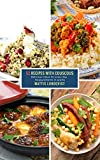 52 Recipes with Couscous: Delicious ideas for every day - measurements in grams