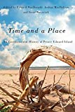 "E. MacDonald et al., ""Time and a Place: An Environmental History of Prince Edward Island"" (McGill-Queen's UP, 2016)"