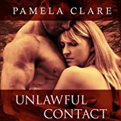 Unlawful Contact: I-Team Series, Book 3 | Pamela Clare