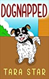 Dognapped (Childrens Picture Book Series #1)