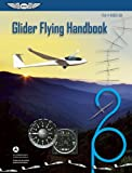 Search : Glider Flying Handbook eBundle: FAA-H-8083-13A (FAA Handbooks series)
