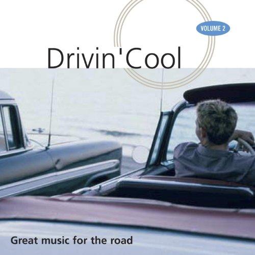 Drivin' Cool, Vol. 2 (Great Mu...