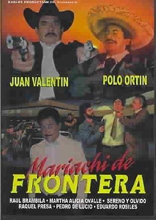 Mariachi De Frontera By Polo Ortin Amazones Polo Ortin Juan