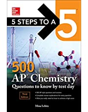 5 Steps to a 5: 500 AP Chemistry Questions to Know by Test Day, Third Edition