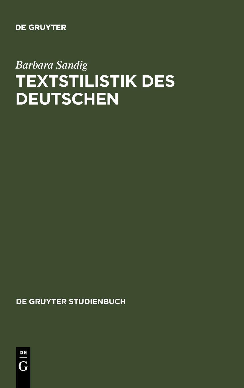 Textstilistik des Deutschen (De Gruyter Studienbuch)