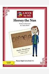 Horsey the Nun (A BOOK by ME) Paperback