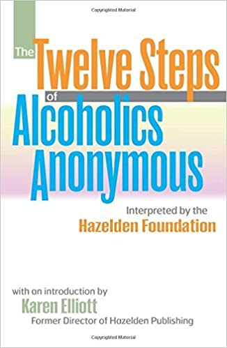 Book The Twelve Steps of Alcoholics Anonymous: Interpreted by the Hazelden Foundation by Hazelden Publishing (1993-01-30)