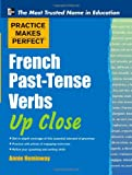 French Past-Tense Verbs up Close, Annie Heminway, 0071753982