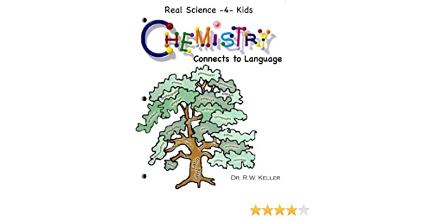 Chemistry Connects to Language (Real Science -4- Kids): Rebecca W ...