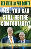 img - for Yes, You Can Still Retire Comfortably!: The Baby-Boom Retirement Crisis and How to Beat It book / textbook / text book