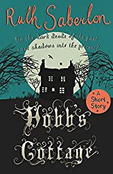 Hobb's Cottage: A short story