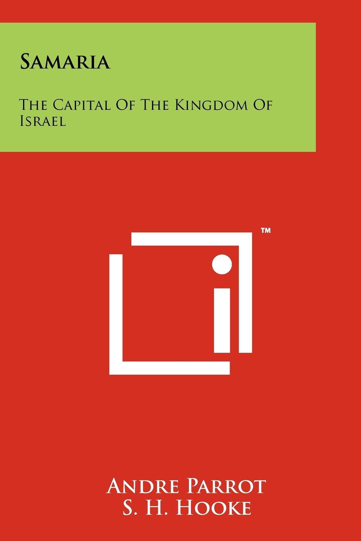 Read Online Samaria: The Capital Of The Kingdom Of Israel PDF