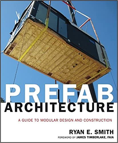 Amazon Com Prefab Architecture A Guide To Modular Design And