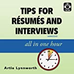 Tips for Résumés and Interviews: All in One Hour | Artie Lynnworth