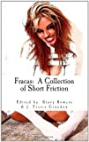 Fracas: A Collection of Short Friction, J. Travis Grundon and Leslee Schaffer, 1453771484