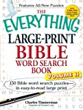 The Everything Large-Print Bible Word Search Book, Volume II: 150 Bible Word Search Puzzles in Easy-to-Read Large Print (Volume 2)