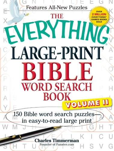 The Everything Large-Print Bible Word Search Book, Volume II: 150 Bible Word Search Puzzles in Easy-to-Read Large Print (Volume 2) by Adams Media
