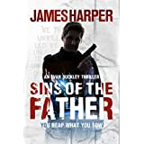 Sins Of The Father: A Gripping Murder Mystery Crime Thriller (Evan Buckley Thrillers Book 3)