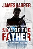 Sins Of The Father: A Mystery Suspense Thriller (Evan Buckley Thrillers Book 3)